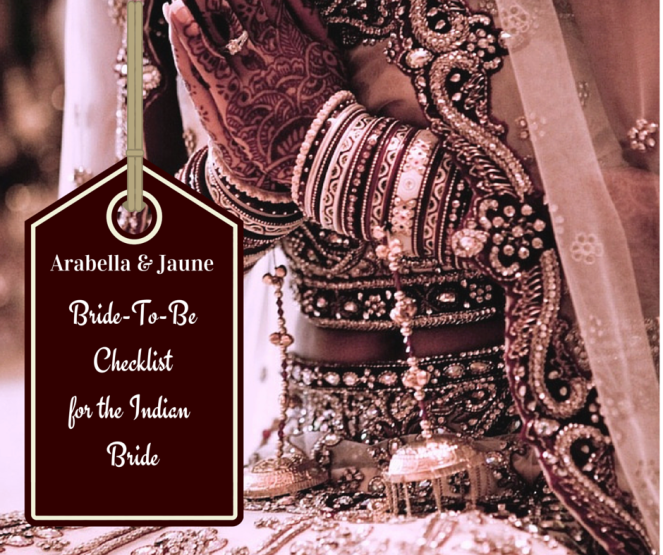 Bride-To-Be Checklist for the Indian Bride